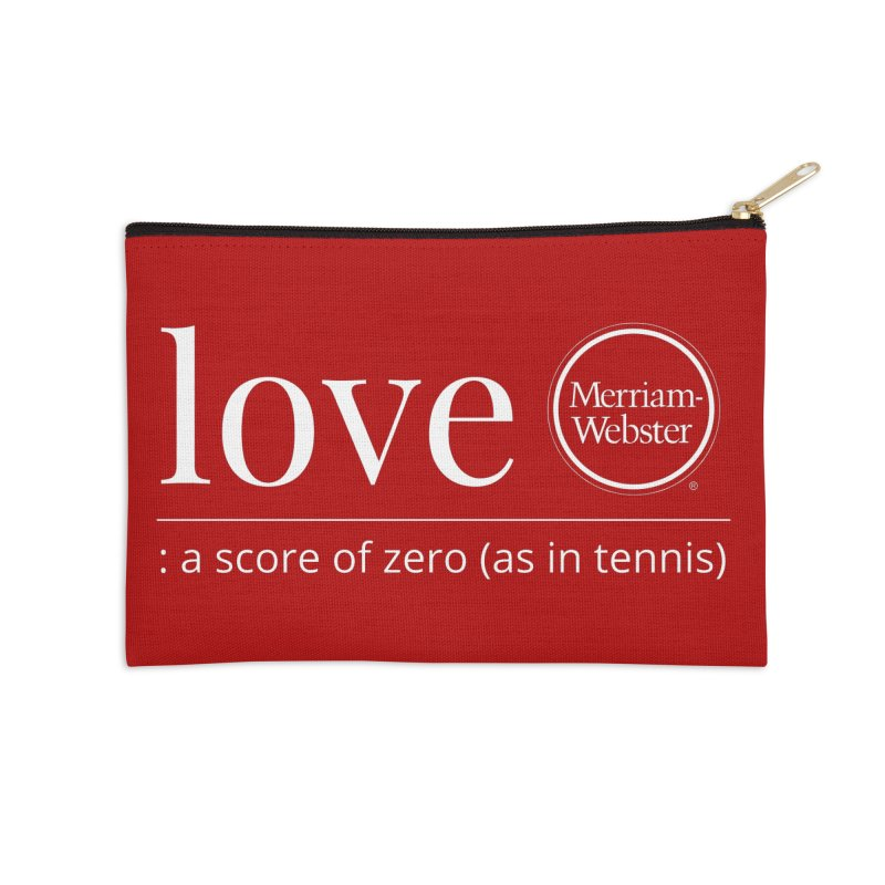 Love Accessories Zip Pouch by Merriam-Webster Dictionary