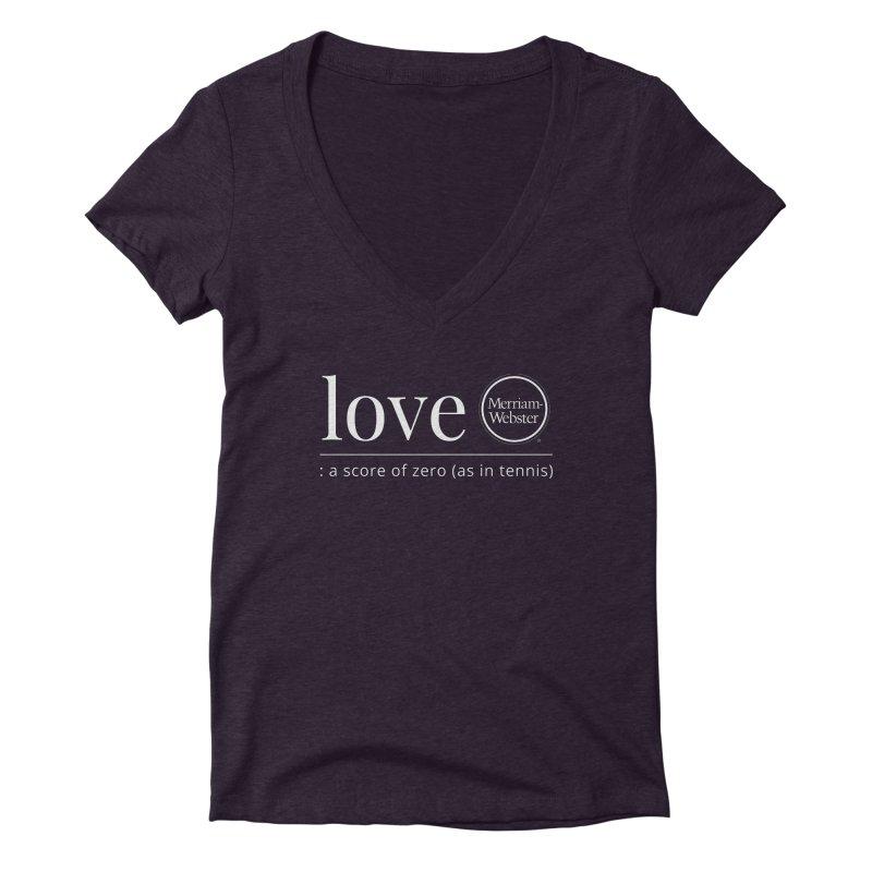Love Women's Deep V-Neck V-Neck by Merriam-Webster Dictionary