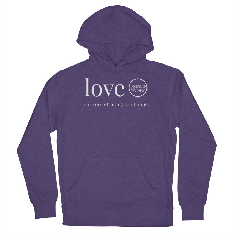 Love Men's French Terry Pullover Hoody by Merriam-Webster Dictionary