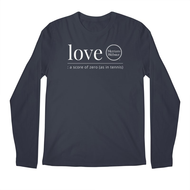 Love Men's Regular Longsleeve T-Shirt by Merriam-Webster Dictionary