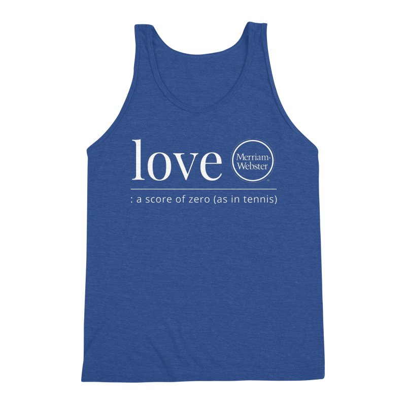 Love Men's Triblend Tank by Merriam-Webster Dictionary