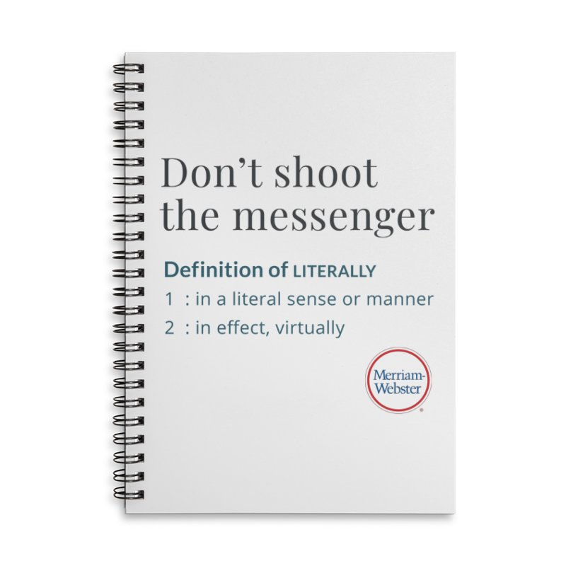 Don't shoot the messenger Accessories Lined Spiral Notebook by Merriam-Webster Dictionary