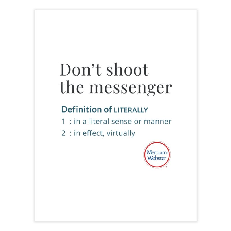 Don't shoot the messenger Home Fine Art Print by Merriam-Webster Dictionary