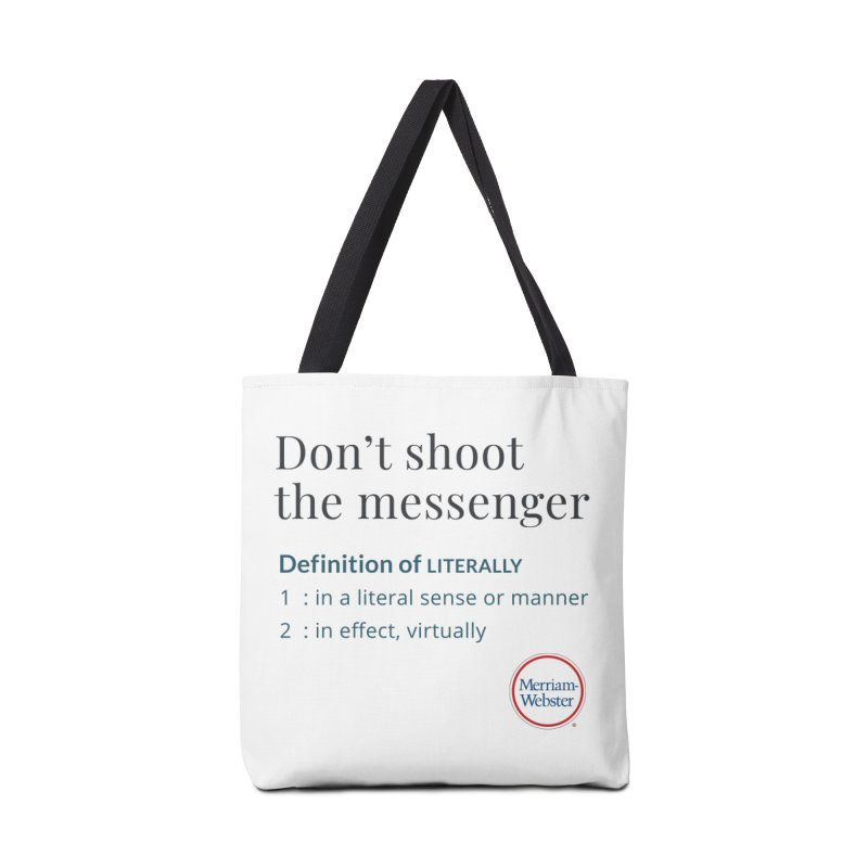 Don't shoot the messenger Accessories Tote Bag Bag by Merriam-Webster Dictionary