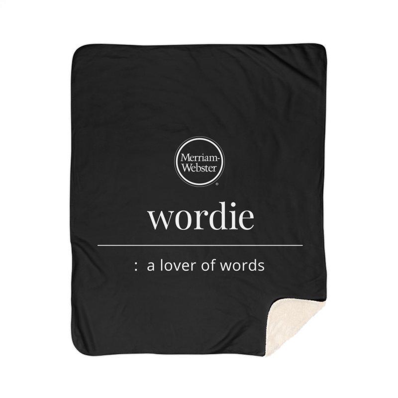 Wordie Home Sherpa Blanket Blanket by Merriam-Webster Dictionary