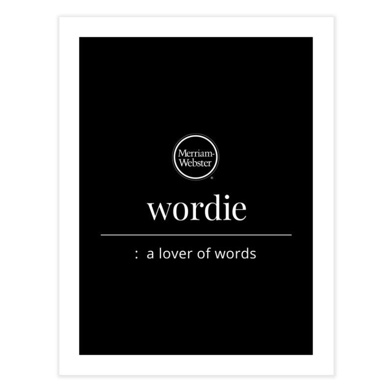 Wordie Home Fine Art Print by Merriam-Webster Dictionary