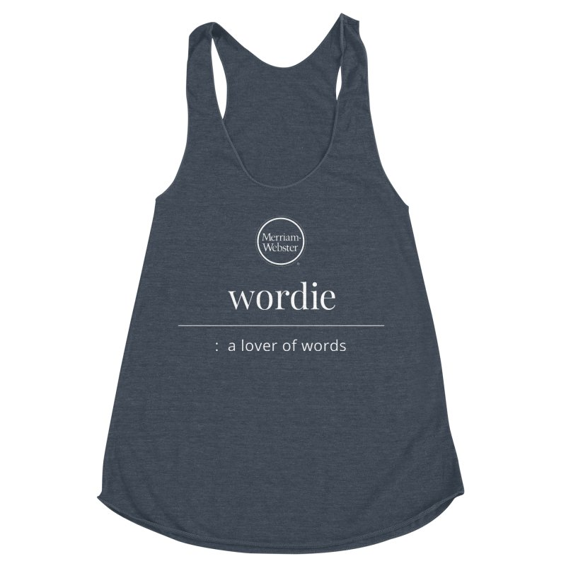Wordie Women's Racerback Triblend Tank by Merriam-Webster Dictionary