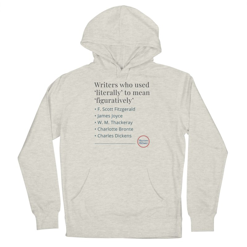 Literally Men's French Terry Pullover Hoody by Merriam-Webster Dictionary