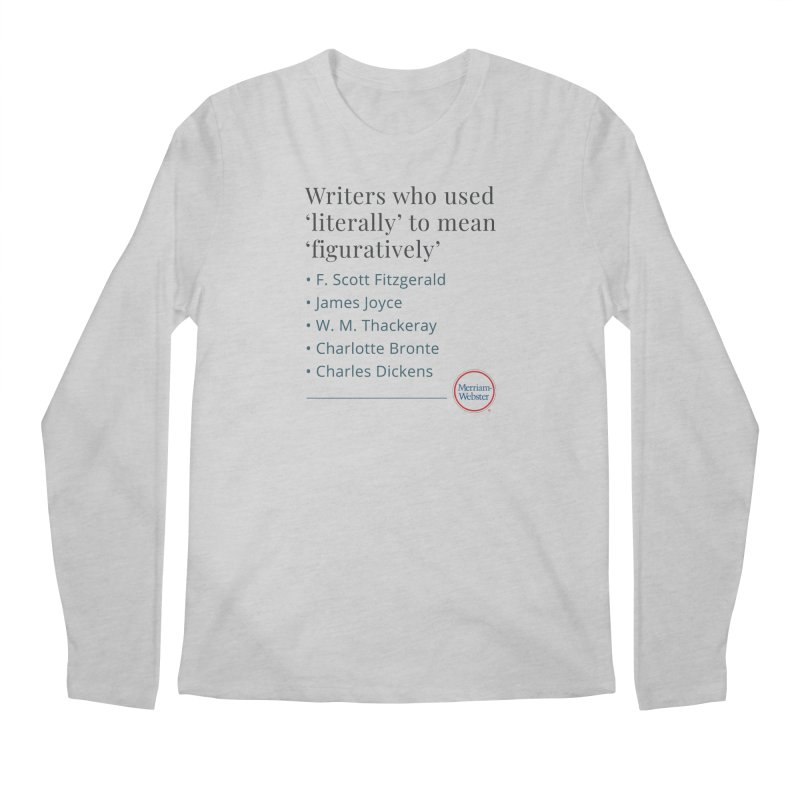 Literally Men's Regular Longsleeve T-Shirt by Merriam-Webster Dictionary