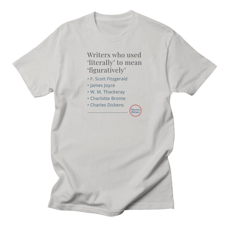Literally Men's Regular T-Shirt by Merriam-Webster Dictionary