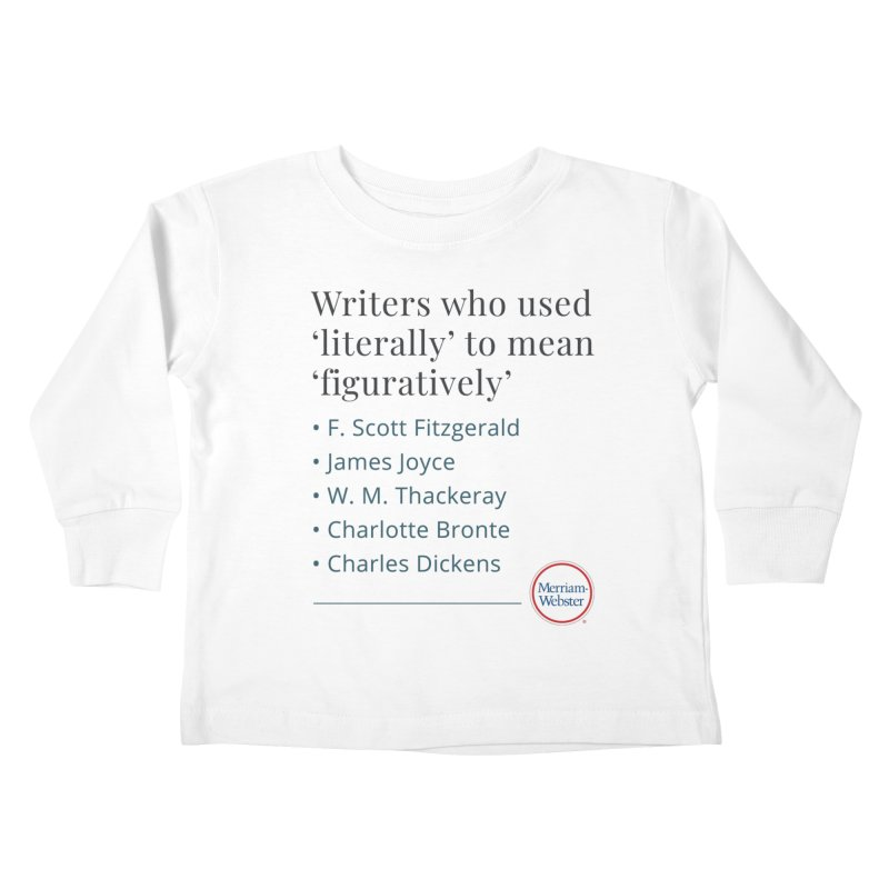 Literally Kids Toddler Longsleeve T-Shirt by Merriam-Webster Dictionary