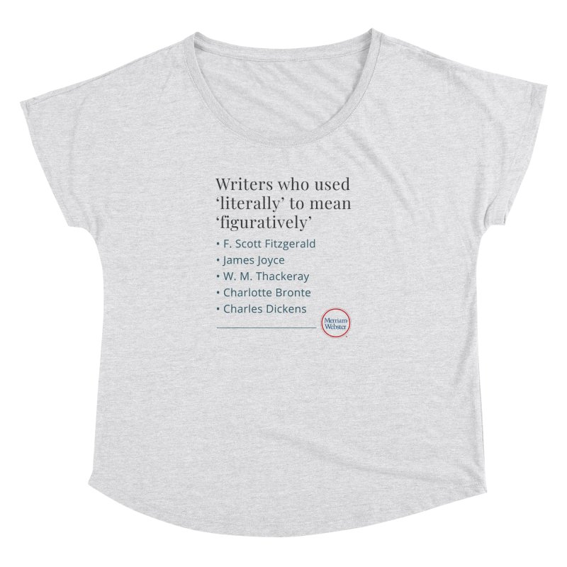 Literally Women's Dolman Scoop Neck by Merriam-Webster Dictionary