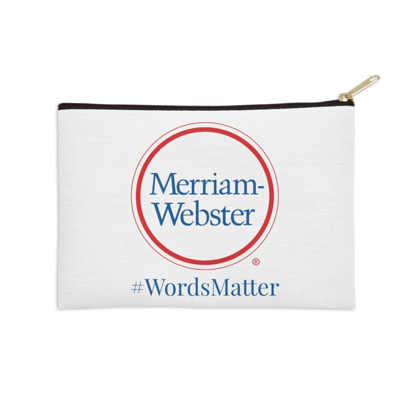 WordsMatter Accessories Zip Pouch by Merriam-Webster Dictionary
