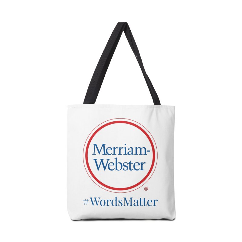 WordsMatter Accessories Tote Bag Bag by Merriam-Webster Dictionary
