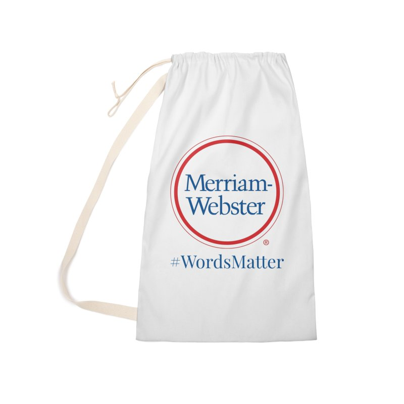 WordsMatter Accessories Laundry Bag Bag by Merriam-Webster Dictionary