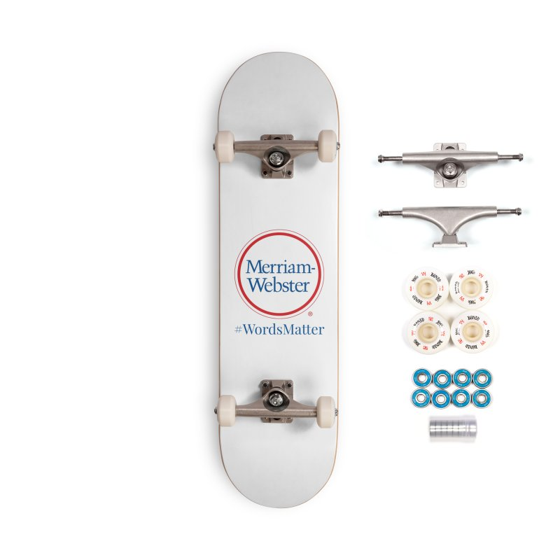 WordsMatter Accessories Complete - Premium Skateboard by Merriam-Webster Dictionary