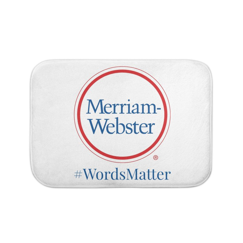WordsMatter Home Bath Mat by Merriam-Webster Dictionary