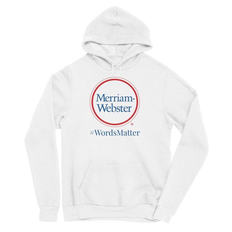 WordsMatter Men's Sponge Fleece Pullover Hoody by Merriam-Webster Dictionary
