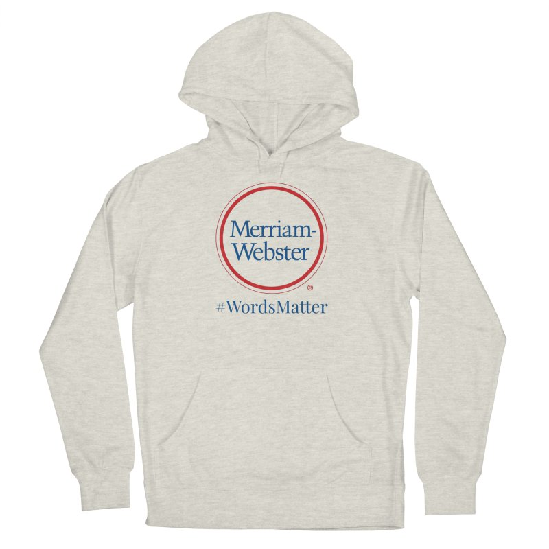 WordsMatter Women's French Terry Pullover Hoody by Merriam-Webster Dictionary