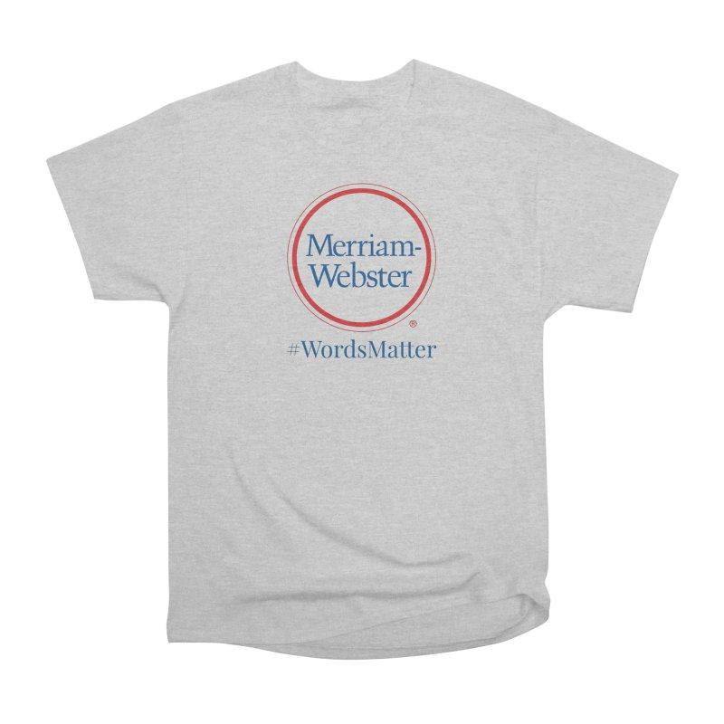 WordsMatter Men's Heavyweight T-Shirt by Merriam-Webster Dictionary