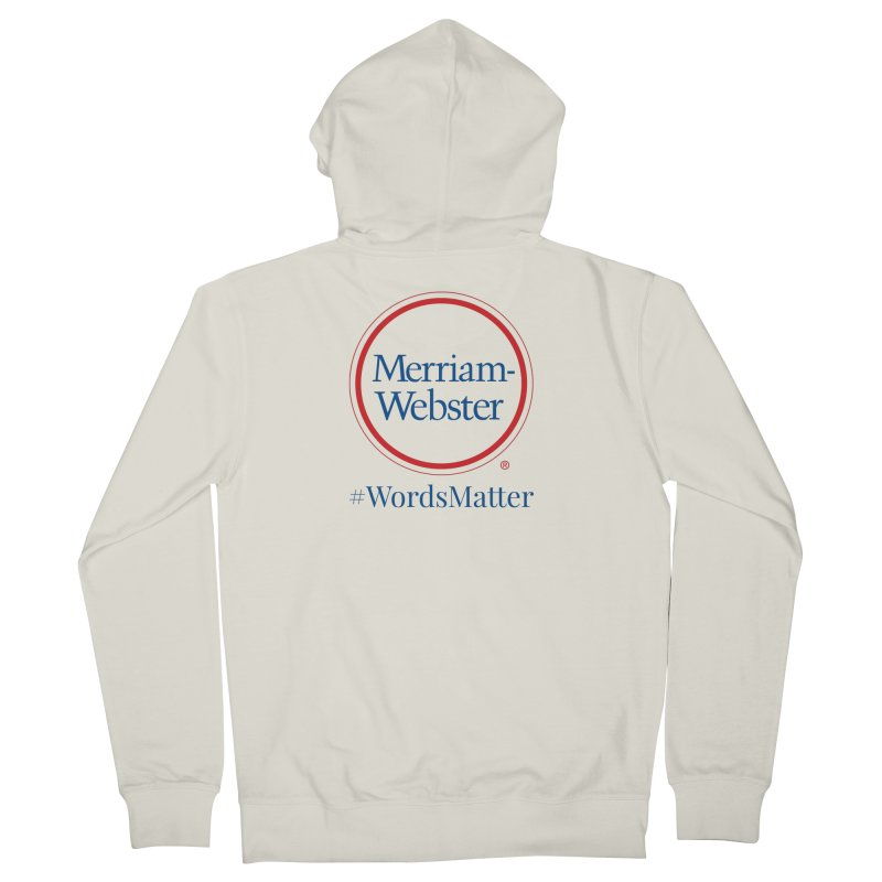 WordsMatter Men's French Terry Zip-Up Hoody by Merriam-Webster Dictionary