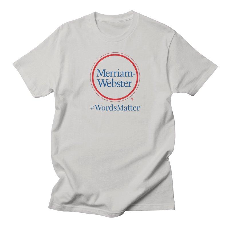 WordsMatter Men's Regular T-Shirt by Merriam-Webster Dictionary