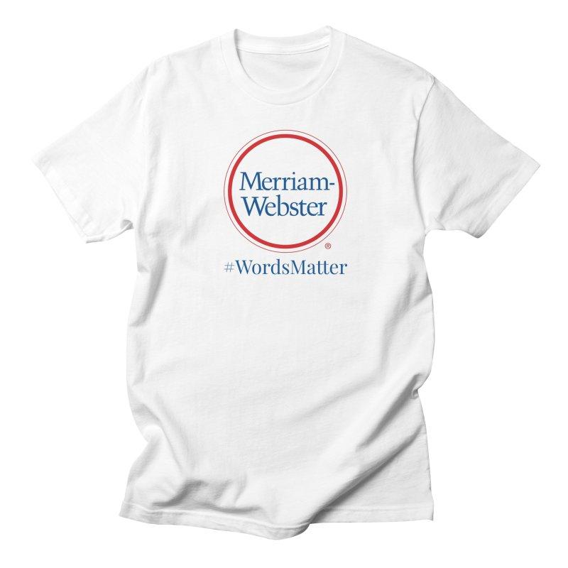 WordsMatter in Men's Regular T-Shirt White by Merriam-Webster Dictionary
