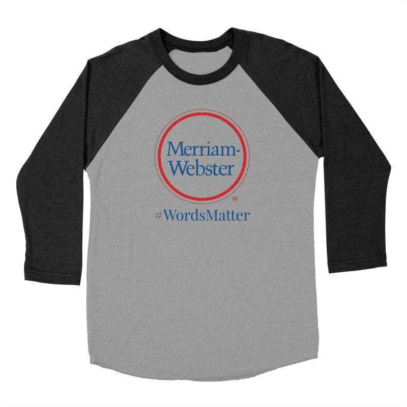 WordsMatter Men's Baseball Triblend Longsleeve T-Shirt by Merriam-Webster Dictionary