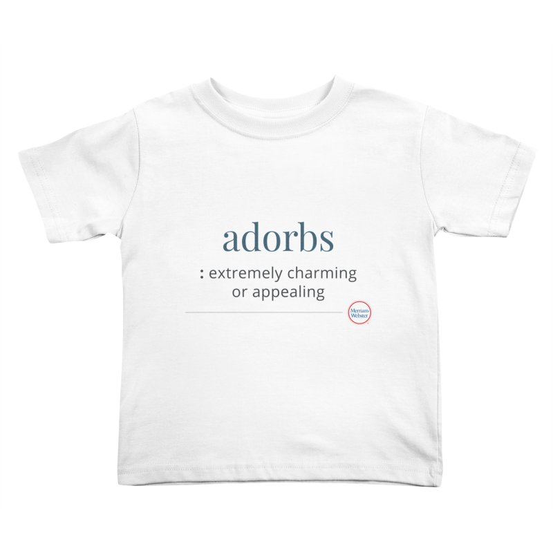 Adorbs Kids Toddler T-Shirt by Merriam-Webster Dictionary