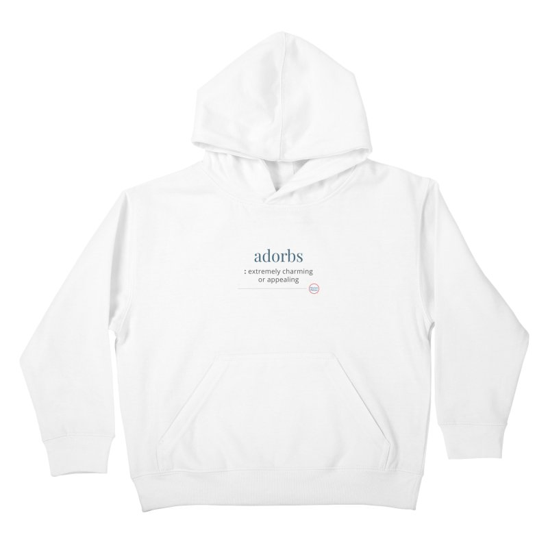 Adorbs Kids Pullover Hoody by Merriam-Webster Dictionary
