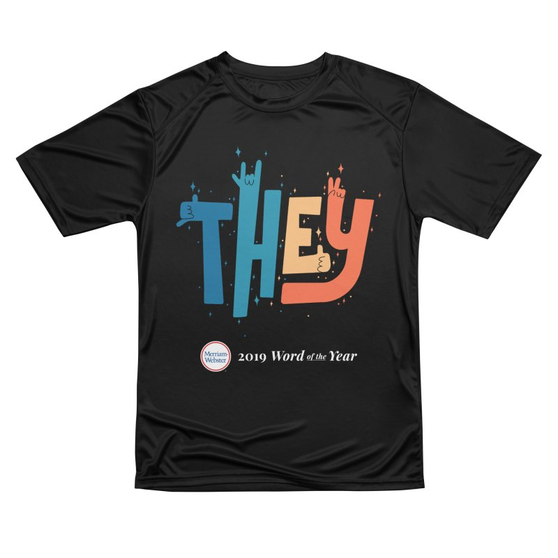 THEY ROCKS Men's Performance T-Shirt by Merriam-Webster Dictionary