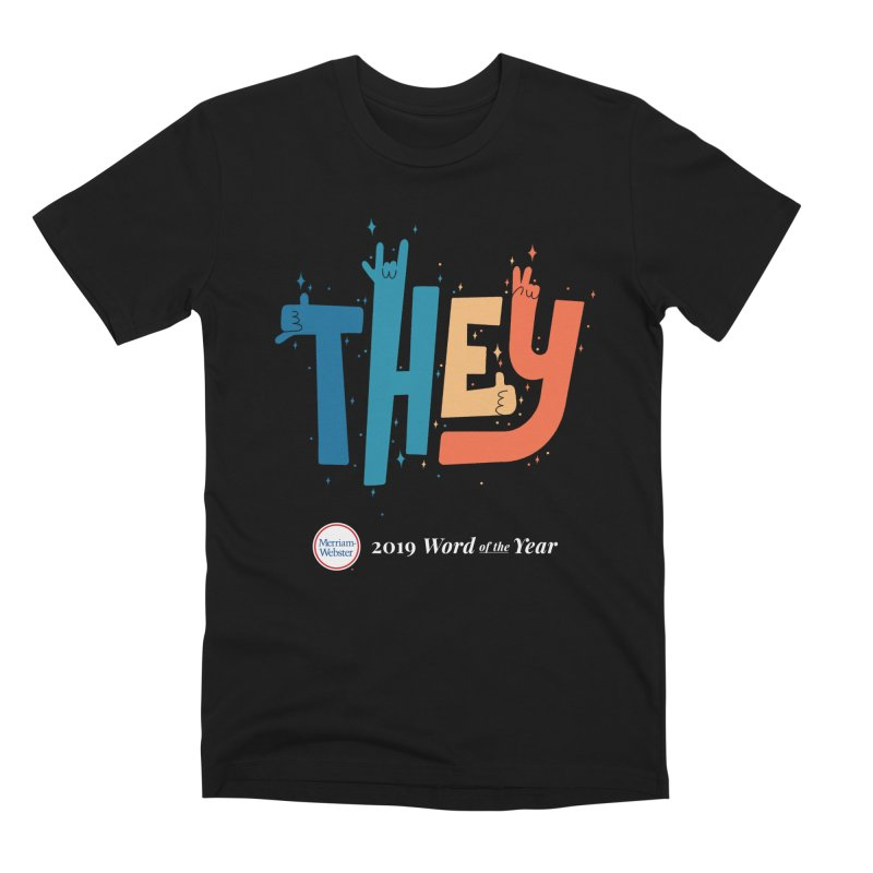 THEY ROCKS Men's Premium T-Shirt by Merriam-Webster Dictionary
