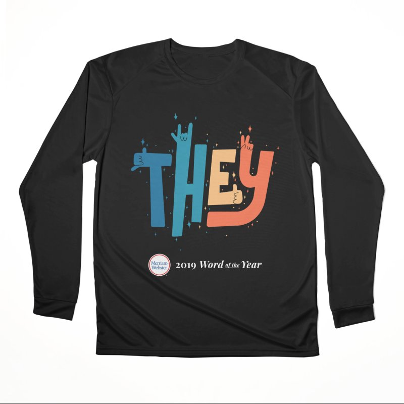 THEY ROCKS Men's Performance Longsleeve T-Shirt by Merriam-Webster Dictionary