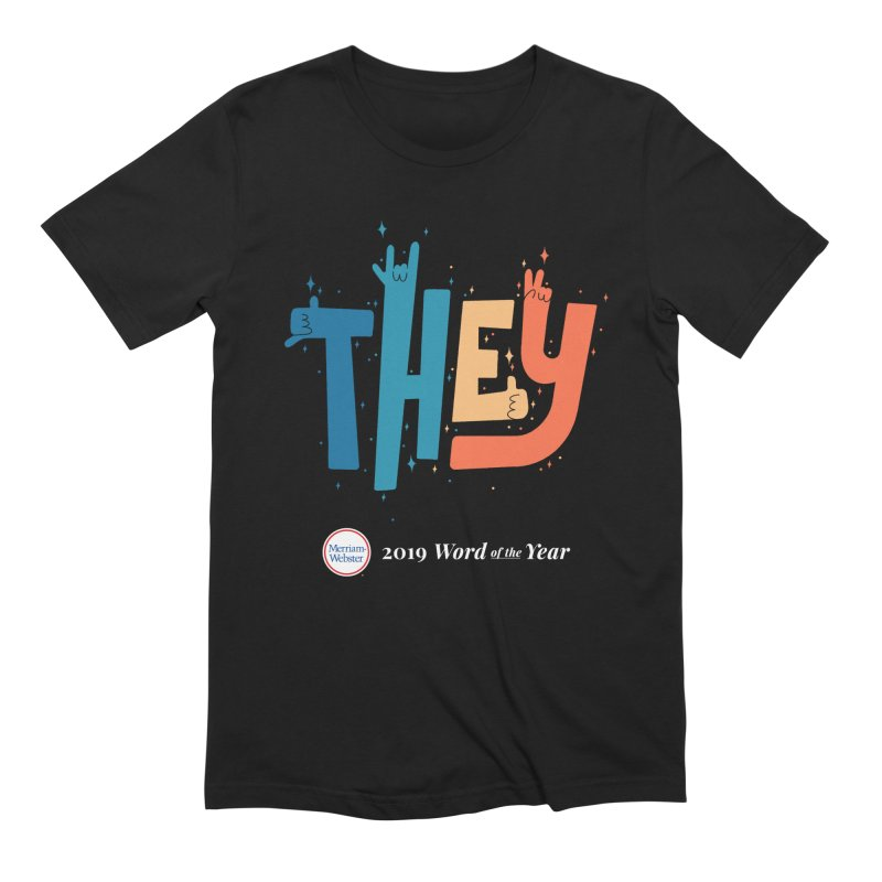 THEY ROCKS Men's Extra Soft T-Shirt by Merriam-Webster Dictionary