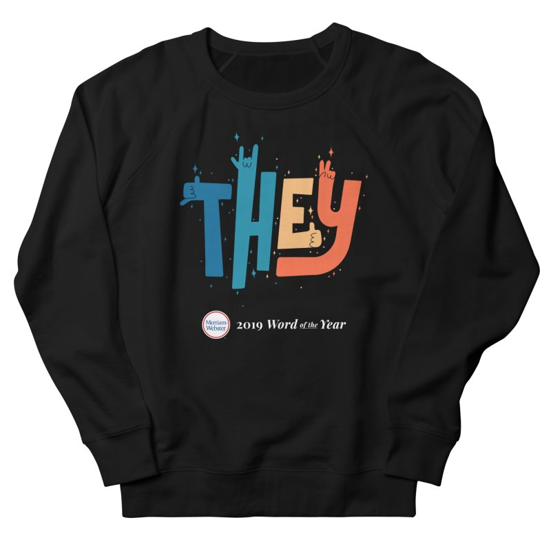 THEY ROCKS Men's French Terry Sweatshirt by Merriam-Webster Dictionary