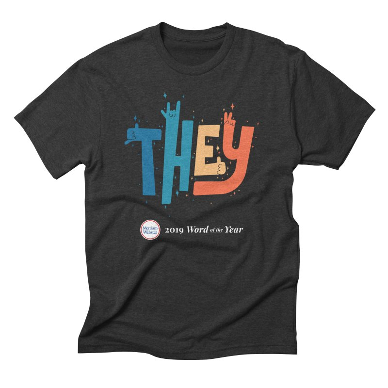 THEY ROCKS Men's Triblend T-Shirt by Merriam-Webster Dictionary