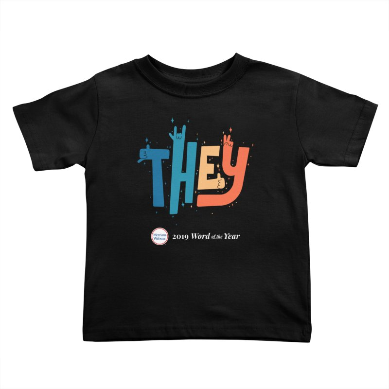 THEY ROCKS Kids Toddler T-Shirt by Merriam-Webster Dictionary