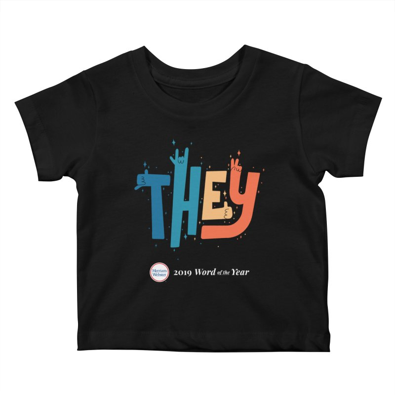 THEY ROCKS Kids Baby T-Shirt by Merriam-Webster Dictionary