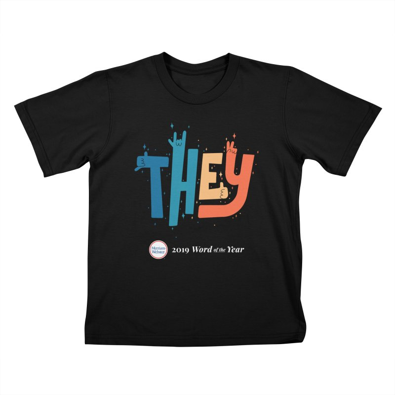 THEY ROCKS Kids T-Shirt by Merriam-Webster Dictionary
