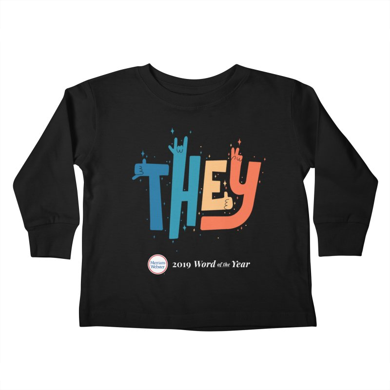 THEY ROCKS Kids Toddler Longsleeve T-Shirt by Merriam-Webster Dictionary