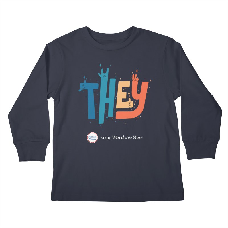 THEY ROCKS Kids Longsleeve T-Shirt by Merriam-Webster Dictionary
