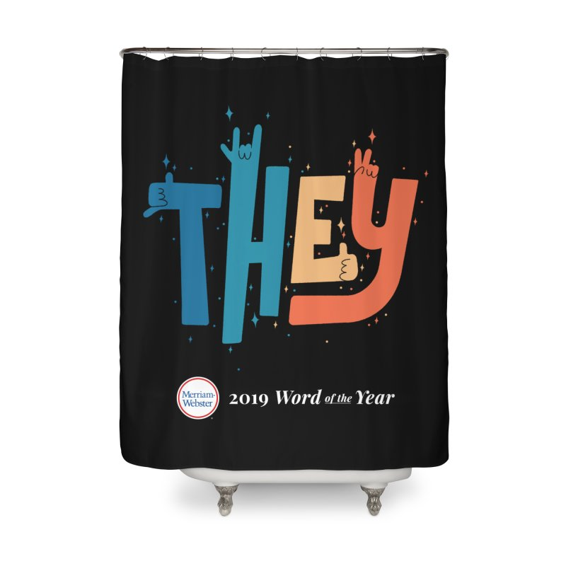 THEY ROCKS Home Shower Curtain by Merriam-Webster Dictionary