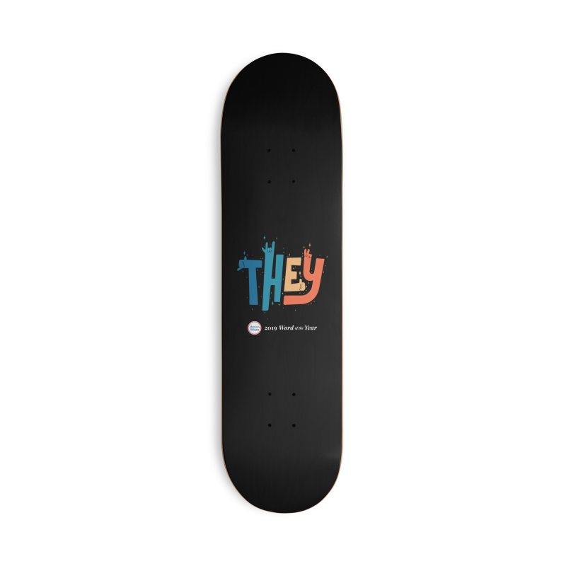 THEY ROCKS Accessories Deck Only Skateboard by Merriam-Webster Dictionary