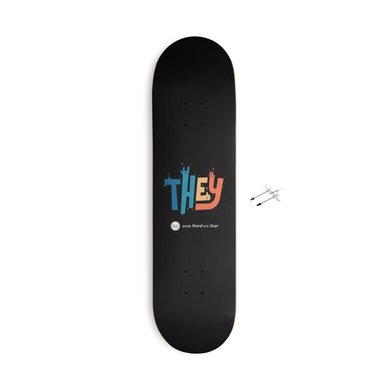 THEY ROCKS Accessories With Hanging Hardware Skateboard by Merriam-Webster Dictionary