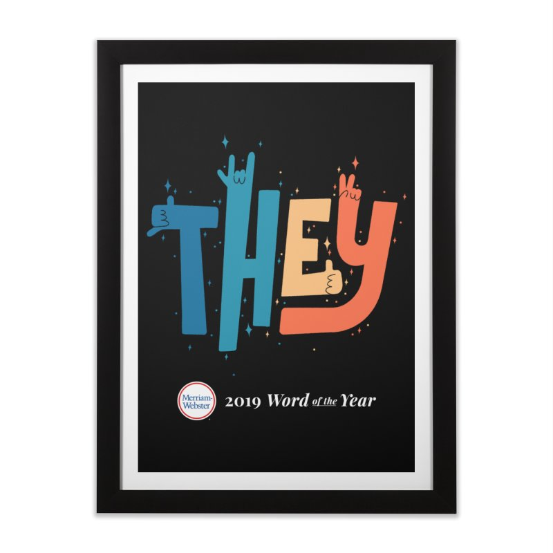 THEY ROCKS Home Framed Fine Art Print by Merriam-Webster Dictionary