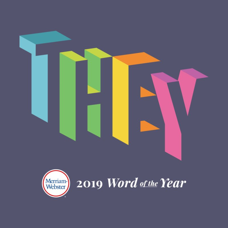 THEY LETRAS Men's T-Shirt by Merriam-Webster Dictionary