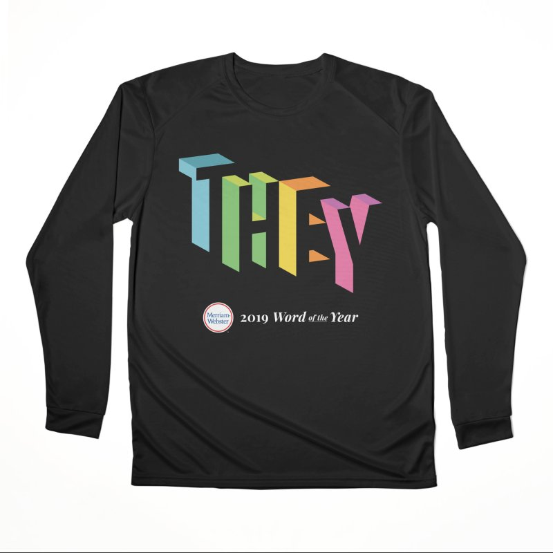THEY LETRAS Men's Performance Longsleeve T-Shirt by Merriam-Webster Dictionary