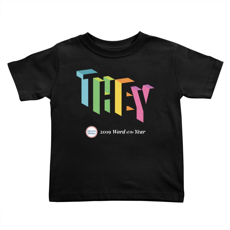 THEY LETRAS Kids Toddler T-Shirt by Merriam-Webster Dictionary