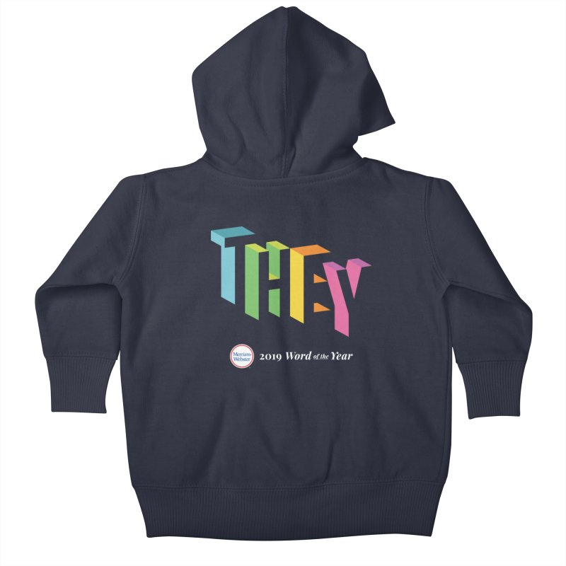 THEY LETRAS Kids Baby Zip-Up Hoody by Merriam-Webster Dictionary