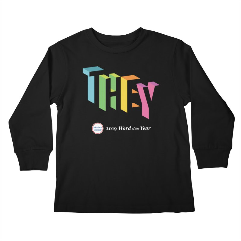 THEY LETRAS Kids Longsleeve T-Shirt by Merriam-Webster Dictionary